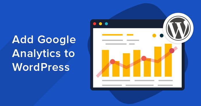 How To Add Google Analytics In WordPress